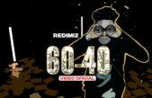 60-40 la nueva producción de redimi2