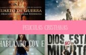 4 Películas cristianas que no te podes perder