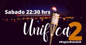 Región Buenos Aires Sur presenta: Unifica2