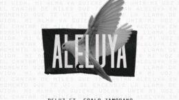 DeLuz Lanza El Sencillo «Aleluya» Con Coalo Zamorano