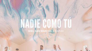 Miel San Marcos y Barak presentan nuevo sencillo, «Nadie Como Tú»