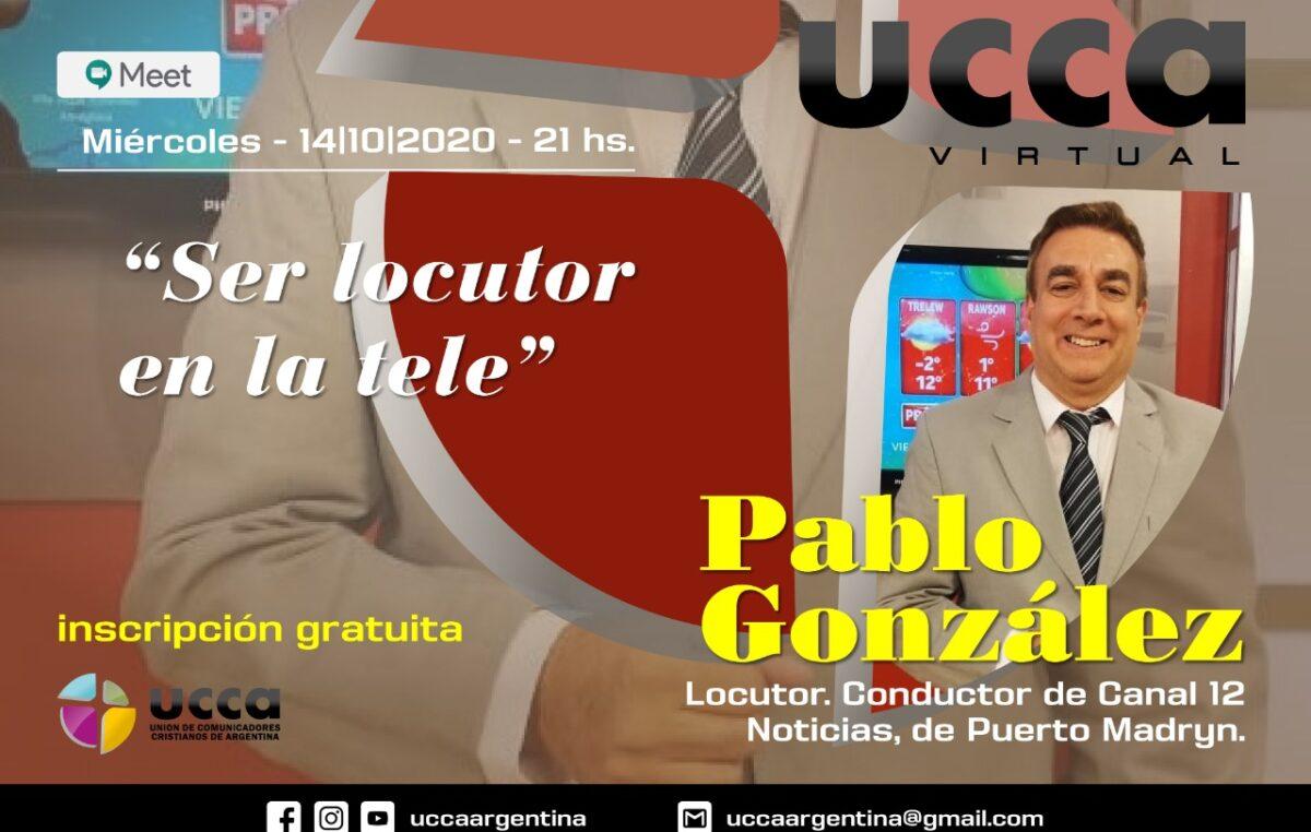 "UCCA Virtual: ""Ser locutor en la Tele"""