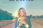 Susy Gonzalez presenta nueva música con el sencillo, «De Una Vez»
