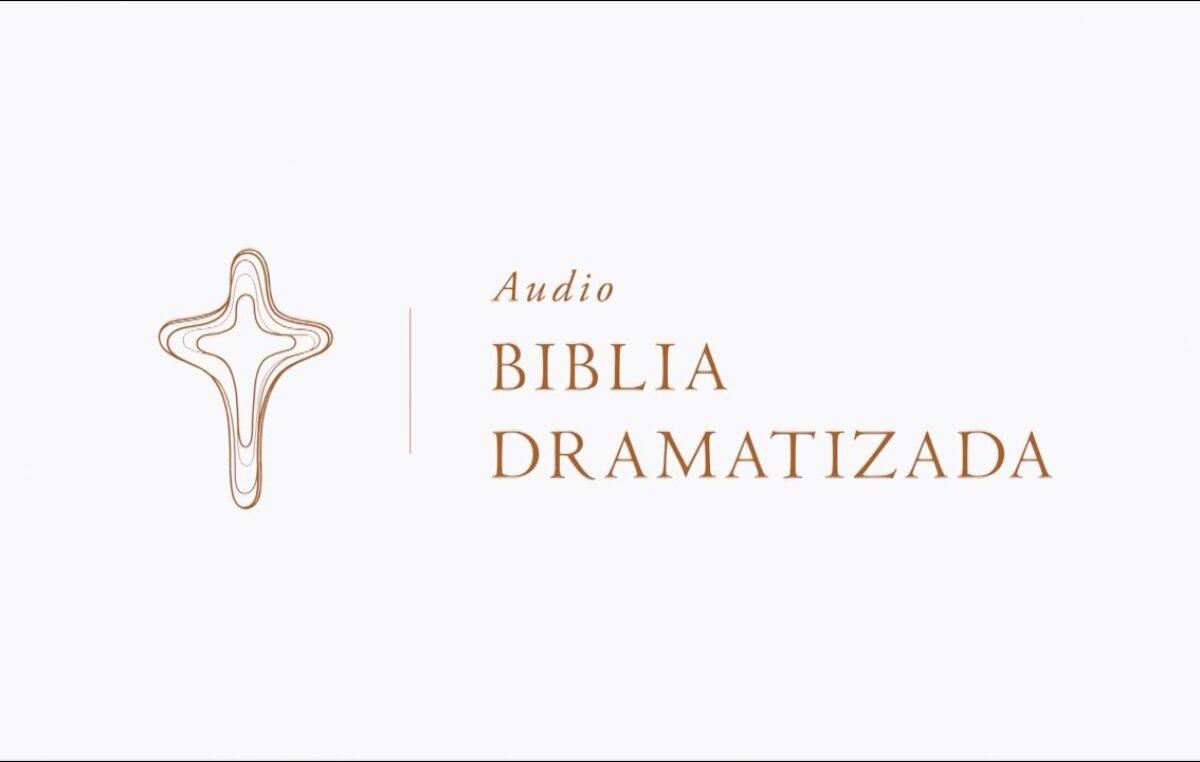 Más de 211.000 descargas desde el lanzamiento de la Audio Biblia Dramatizada