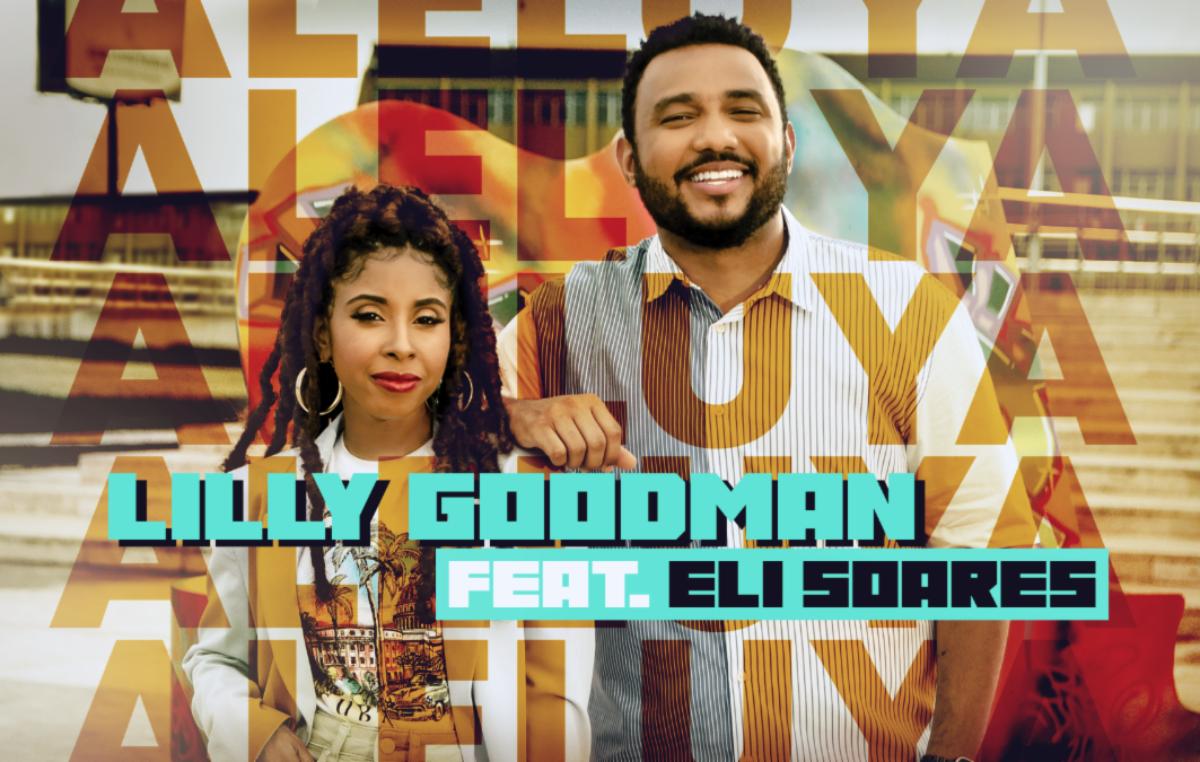 «Aleluya» de Lilly Goodman junto a Eli Soares emerge del estudio de grabación y se transforma en un video musical